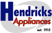 Hendricks Appliances | Since 1915